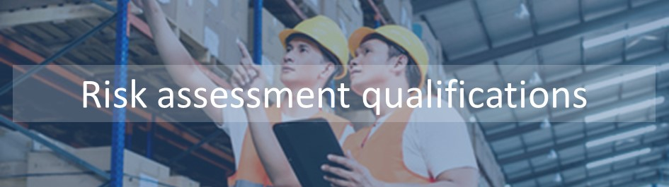 Our Health and safety risk assessment qualifications are ideal for those supporting a risk assessment: , Level 2 Risk assessment, or thse responsible for the risk assessment: Level 3 Risk Assessment