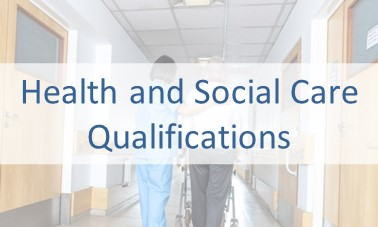 Health and Social Care Qualifications