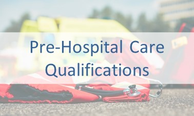 Prehospital Care Qualifications