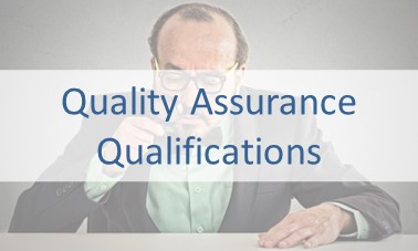 Quality Assurance Qualifications