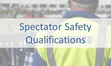 Spectator Safety Qualifications